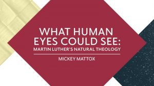 <h1>Scripture & Ministry Lecture: Oct 19</h1> Learn more about our upcoming lecture on Luther's Natural Theology