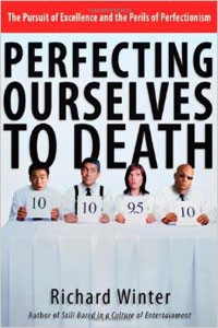 perfecting-ourselves-to-death_300x200