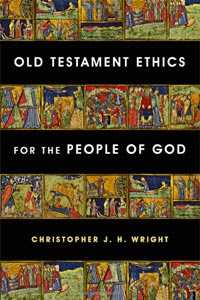 christopher-wright_old-testament-ethics