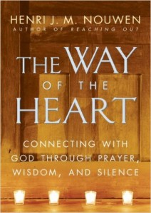 The Way of the Heart by Henri Nouwen