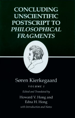 Soren Kierkegaard, Concluding Unscientific Postcript (Princeton University Press, 2013).