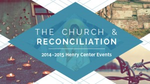 <h1>The Church and Reconciliation</h1>Learn more about our 2014-2015 calendar of events