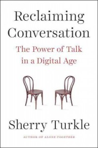 Reclaiming Conversation by Sherry Turtle